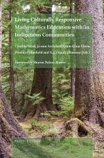 Living Culturally Responsive Mathematics Education with/in Indigenous Communities