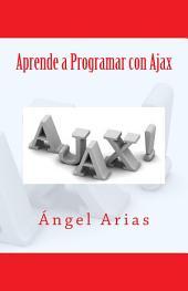 Aprende a Programar con Ajax