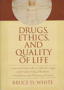 Drugs  Ethics  and Quality of Life PDF