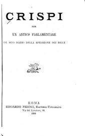 Crispi per un antico parlamentare: col suo diario della spedizione dei mille