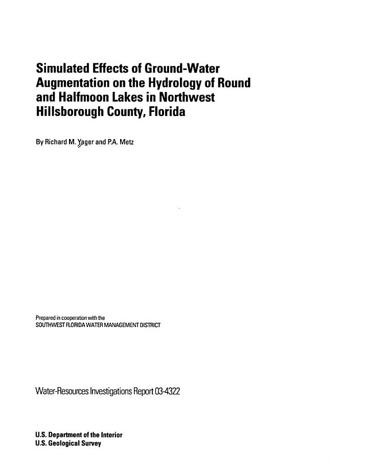 Simulated Effects of Ground-water Augmentation on the Hydrology of Round and Halfmoon Lakes in Northwest Hillsborough County, Florida