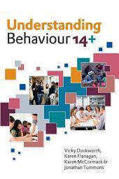 Understanding Behaviour 14+