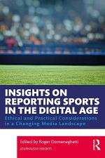 Insights on Reporting Sports in the Digital Age