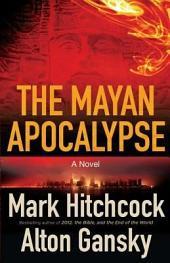 The Mayan Apocalypse