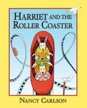 Harriet and the Roller Coaster (Revised Edition)