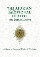 The Qur'an & Emotional Health: An Introduction
