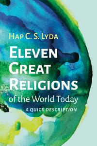 Eleven Great Religions of the World Today PDF