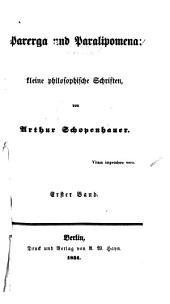Parerga und Paralipomena: kleine philosophische Schriften, Bände 1-2