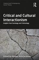 Critical and Cultural Interactionism PDF