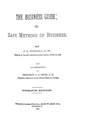 The Business Guide, Or, Safe Methods of Business