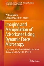 Imaging and Manipulation of Adsorbates Using Dynamic Force Microscopy PDF
