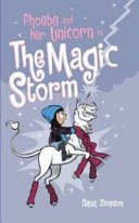 Phoebe and Her Unicorn in the Magic Storm Book
