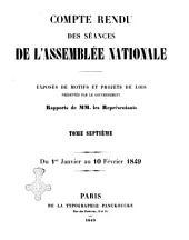 Compte rendu des séances de l'Assemblée nationale exposés des motifs et projets de lois présentés par le gouvernement: Procès-verbaux de l'Assemblée nationale Du 1er Janvier au 10 Février 1849, Volume7