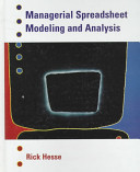 Managerial Spreadsheet Modeling and Analysis