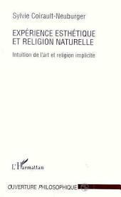 Expérience esthétique et religion naturelle: Intuition de l'art et religion implicite