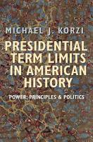 Presidential Term Limits in American History PDF