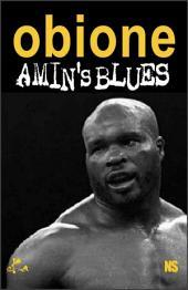 Amin's blues: Nouvelle noire