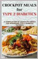 Crock Pot Meals for Type 2 Diabetics