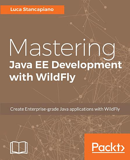 Mastering Java EE Development with WildFly PDF