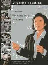 Effective Teaching  A Guide for Community College Instructors PDF