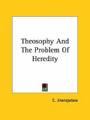 Theosophy and the Problem of Heredity