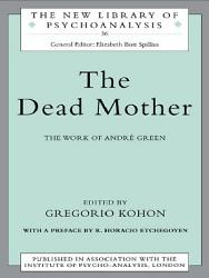 The Dead Mother Book PDF