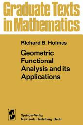 Geometric Functional Analysis and its Applications