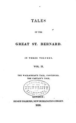 Tales of the Great St  Bernard  The Wallachian s tale  continued  The captain s tale  The red nosed lieutenant