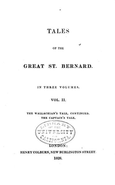 Tales of the Great St. Bernard: The Wallachian's tale, continued. The captain's tale; The red-nosed lieutenant