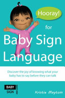 Hooray for Baby Sign Language!