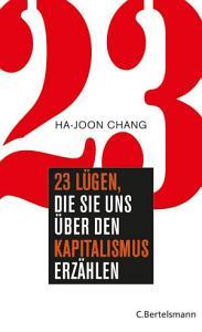 23 L  gen  die sie uns   ber den Kapitalismus erz  hlen PDF