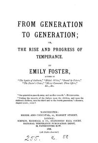 From generation to generation  or  The rise and progress of temperance PDF
