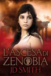 L'Ascesa di Zenobia