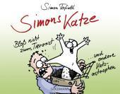 Simons Katze - Bloß nicht zum Tierarzt: ... und andere Katz-astrophen