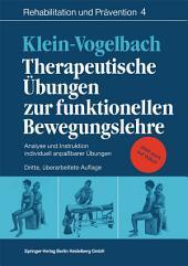 Therapeutische Übungen zur funktionellen Bewegungslehre: Analyse und Instruktion individuell anpaßbarer Übungen, Ausgabe 3