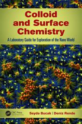 Colloid and Surface Chemistry: A Laboratory Guide for Exploration of the Nano World