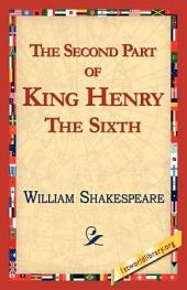 The Second Part of King Henry the Sixth: Part 2
