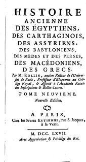 Histoire ancienne des Egyptiens, des Carthaginois, des Assyriens, des Babyloniens, des Medes et des Perses, des Macedoniens, des Grecs: Volume9