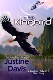 The Kingbird: A Coalition Rebellion Short
