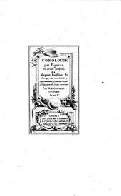 Iconologie par figures ou traité complet des allégories, emblêmes etc: ouvrage utile aux artistes ... , et pouvant servir à l'éducation des jeunes personnes, Volume2