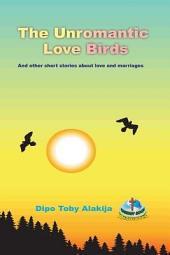 The Unromantic Love Birds