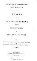 Enchiridion theologicum anti Romanum  tracts on the points at issue between the Churches of England and Rome  ed  by E  Cardwell PDF