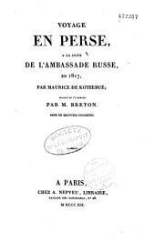 Voyage en Perse, à la suite de l'ambassade russe, en 1817