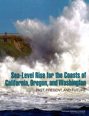 Sea Level Rise for the Coasts of California  Oregon  and Washington
