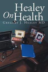Healey on Health