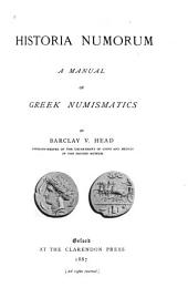 Historia Numorum: A Manual of Greek Numismatics