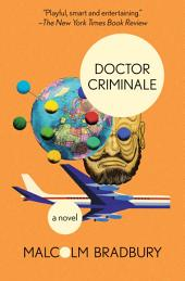 Doctor Criminale: A Novel