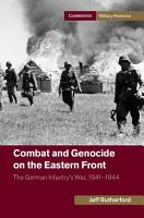 Combat and Genocide on the Eastern Front PDF