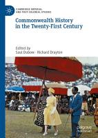 Commonwealth History in the Twenty First Century PDF