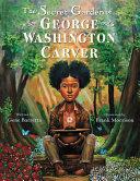 The Secret Garden Of George Washington Carver Book PDF